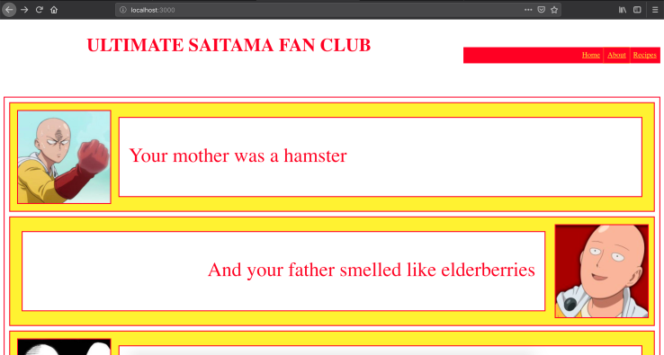"Screenshot of a webpage I made while learning html and css. The header reads ""Ultimate Saitama Fan Club"". It is garishly coloured and has images from the animated cartoon series One Punch Man, and text from Monty Python reading ""Your mother was a hamster and your father smelled like elderberries""."