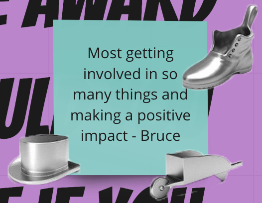 """Screenshot of a post-it note that says """"Most getting involved in so many things and making a positive impact - Bruce"""", which has been voted on with three monopoly tokens"""
